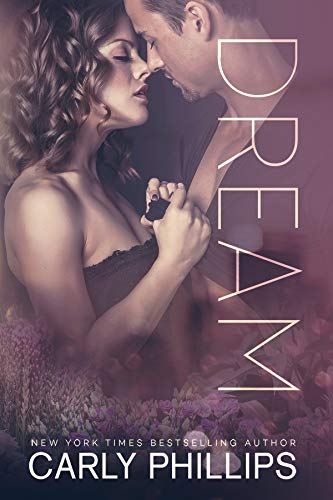 Dream (Rosewood Bay Series Book 4) by [Phillips, Carly]