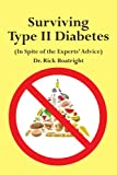 Surviving Type Ii Diabetes (in Spite of, Dick Boatright, 1425923151