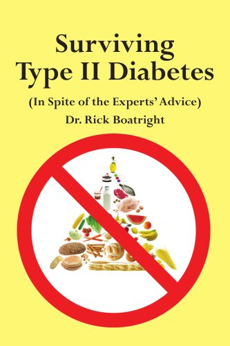 Surviving Type II Diabetes (In Spite of the Experts' Advice)