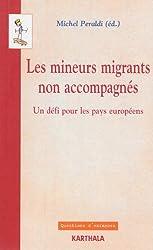Les mineurs migrants non accompagnés. Un défi pour les pays européens