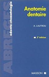 ANATOMIE DENTAIRE. 2ème édition 1998