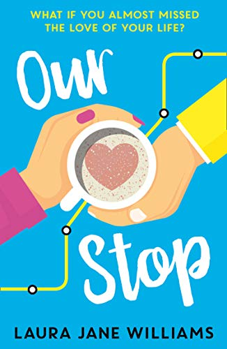 Our Stop: A hilarious, heartwarming romantic comedy (Best Rom Coms Of 21st Century)