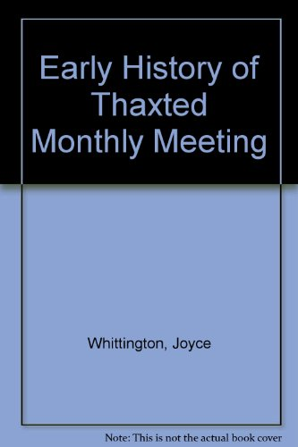 Early History of Thaxted Monthly Meeting