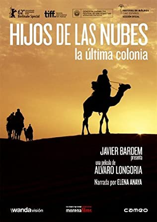 Sons of the Clouds (Hijos de las nubes, la última colonia)  (Sons