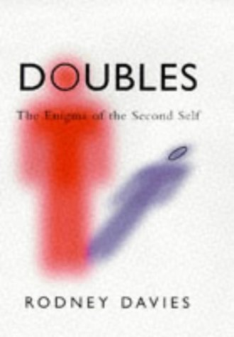 Doubles: The Enigma of the Second Self
