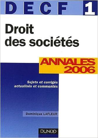 Droit des sociétés DECF 1 : Annales 2006, corrigés commentés