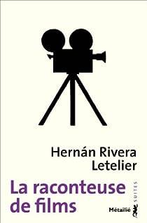 La raconteuse de films par Rivera Letelier