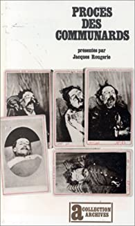 Procès des communards par Jacques Rougerie