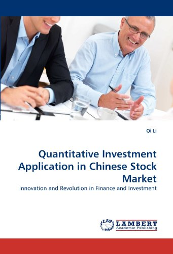 Quantitative Investment Application in Chinese Stock Market: Innovation and Revolution in Finance and Investment