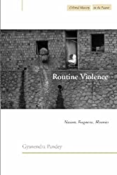 Routine Violence: Nations, Fragments, Histories (Cultural Memory of the Present) (Cultural Memory in the Present)