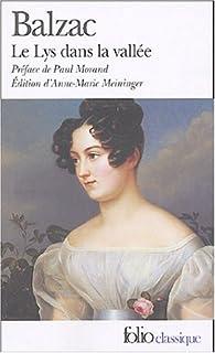 [La comédie humaine] : Le lys dans la vallée, Balzac, Honoré de (1799-1850)
