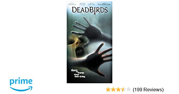 Amazon.com: Dead Birds [VHS]: Henry Thomas, Patrick Fugit, Nicki Aycox, Michael Shannon, Muse Watson, Mark Boone Junior, Isaiah Washington, Harris Mann, ...