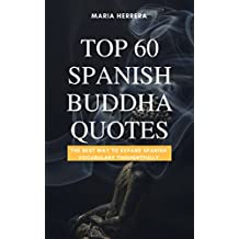 Top 60 Spanish Buddha Quotes - THE BEST WAY TO EXPAND SPANISH VOCABULARY THOUGHTFULLY