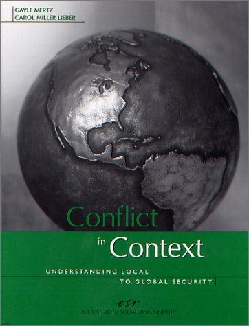 Conflict in Context: Understanding Local to Global Security
