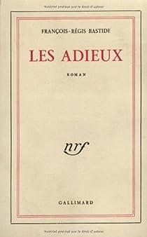 Les Adieux par Bastide