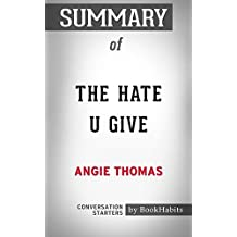 Summary of The Hate U Give: Conversation Starters