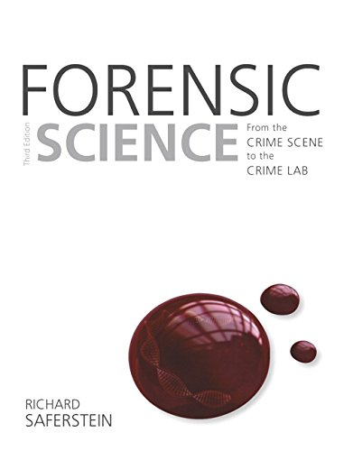 Forensic Science: From the Crime Scene to the Crime Lab (3rd Edition) by Pearson