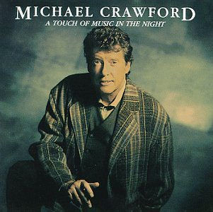 Michael Crawford-A Touch Of Music In The Night-CD-FLAC-1993-FLACME Download