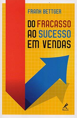 Do fracasso ao sucesso em vendas