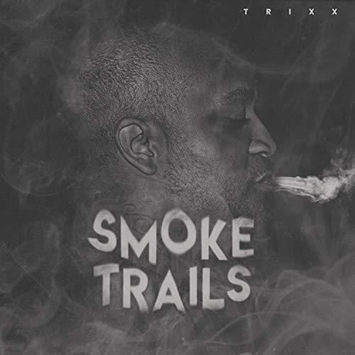 Smoke Trails [Explicit]