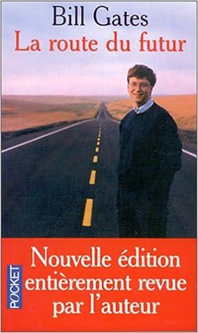 Amazon livres kindle téléchargements gratuits La Route du Futur en français PDF