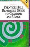 img - for Prentice Hall Reference Guide to Grammar and Usage (4th Edition) book / textbook / text book