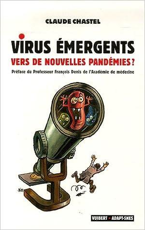 Lire un Virus émergents : Vers de nouvelles pandémies ? pdf, epub ebook