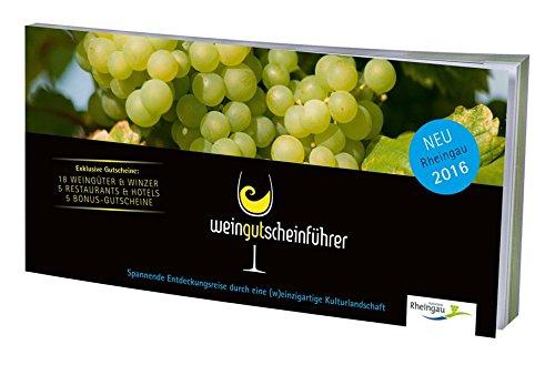 Wein-Gutschein-Führer: Rheingau 2016