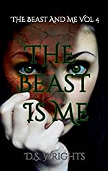The Beast Is Me (The Beast And Me) (Volume 4)