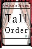 Tall Order, Constance Sprague, 1477814337