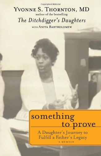 Something to Prove: A Daughter's Journey to Fulfill a Father's Legacy