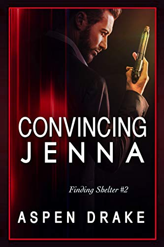 (Convincing Jenna (Finding Shelter Book 2))