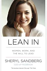By Sheryl Sandberg Lean In Women, Work, and the Will to Lead Paperback