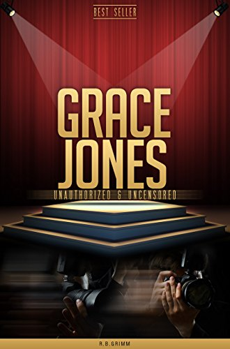 Grace Jones Unauthorized & Uncensored (All Ages Deluxe Edition with Videos)