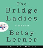 img - for The Bridge Ladies CD: A Memoir book / textbook / text book