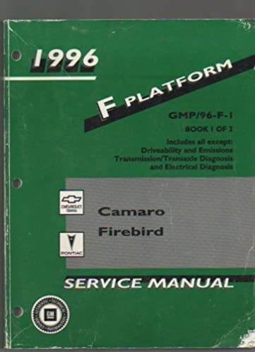 gmp 96 f1 camaro and firebird 1996 service manual book 1 of 2 rh amazon com 1999 Camaro 2002 Camaro