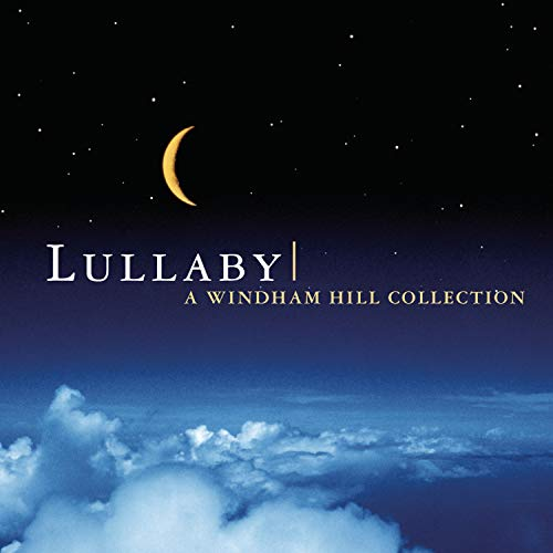 Lullaby: A Windham Collection (Jewel Lullaby Cd)