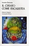 Image de Il creato come eucaristia. Approccio teologico al problema dell'ecologia
