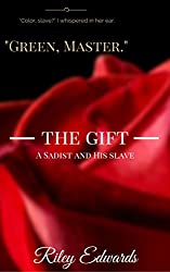 The Gift: A Sadist and His Slave (The Masters Collection)