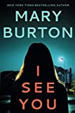 Book cover from I See You by Mary Burton
