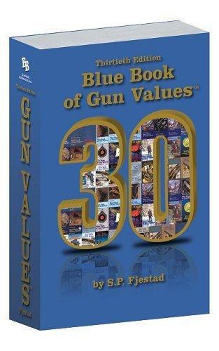 Blue Book Of Gun Values By S  P  Fjestad  April 1  2009  Paperback 30 Anv