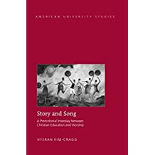 Story and Song: A Postcolonial Interplay between Christian Education and Worship