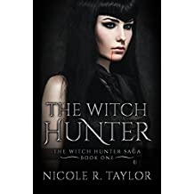 The Witch Hunter: The Witch Hunter Saga #1