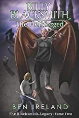 Billy Blacksmith: The Hellforged (The Blacksmith Legacy) (Volume 2) Paperback