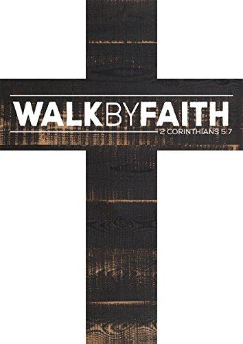 P. Graham Dunn Walk by Faith 2 Corinthians 5:7 White Letters Distressed 12 x 9 Wood Wall Art Cross Plaque (Faith Crosses By)