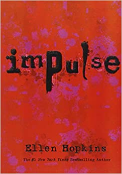 Image result for impulse ellen hopkins
