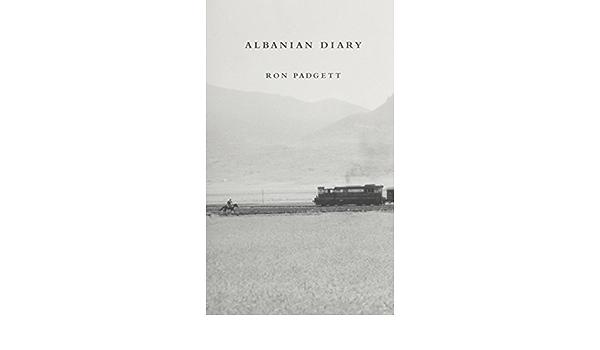 Albanian Diary: Amazon.es: Padgett, Ron: Libros en idiomas ...