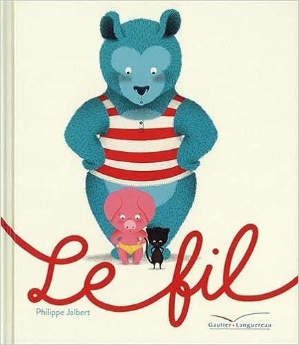 Le fil | Jalbert, Philippe (1971-....). Auteur