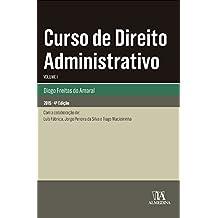 Curso de Direito Administrativo - Volume I: Volume 1