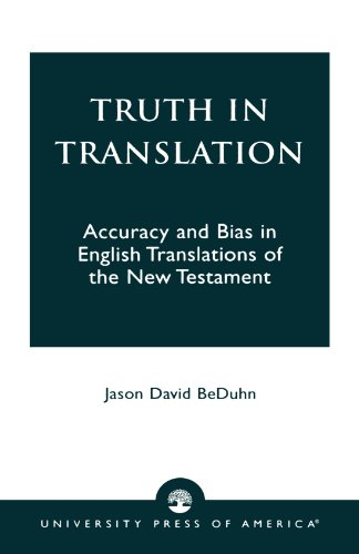 Truth in Translation: Accuracy and Bias in English Translations of the New Testament